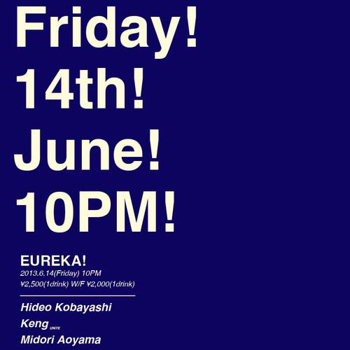 Midori Live Mix of EUREKA! June 2013