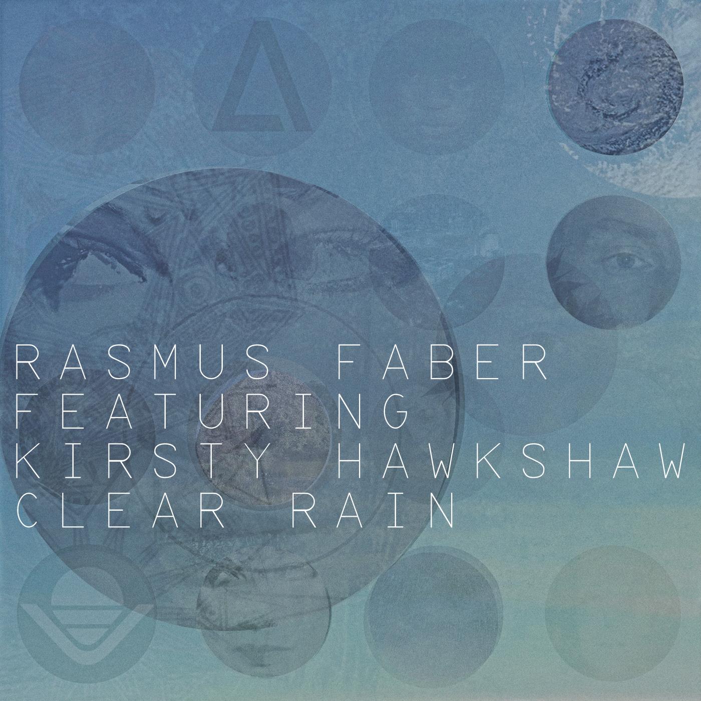 Rasmus Faber feat. Kirsty Hawkshaw – Clear Rain (Midori Aoyama Remix)